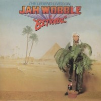Jah Wobble - Betrayal -